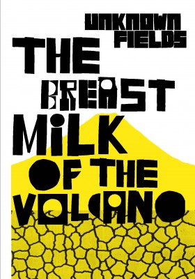 Tales from the Dark Side of the City – The Breastmilk of the Volcano