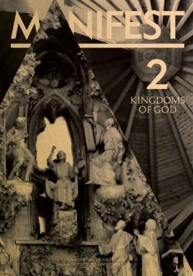 Manifest 2| Kingdoms of God