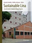 Sustainable Lina: Lina Bo Bardi's Adaptive Reuse Projects: 2017