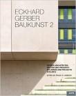 Eckhard Gerber: Baukunst 2