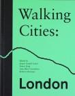 Walking Cities: London