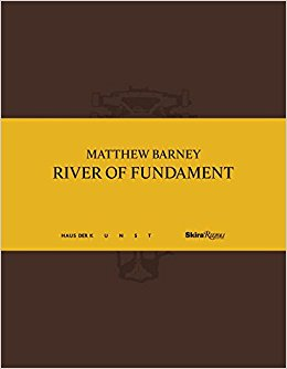 River of Fundament – Matthew Barney
