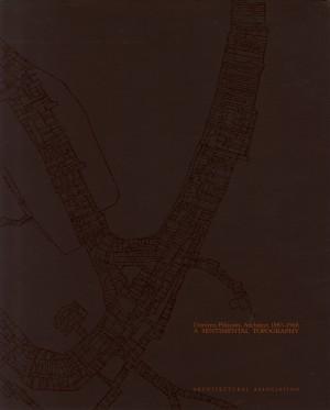 Dimitris Pikionis, Architect, 1887-1968: A Sentimental Topography Mega XI