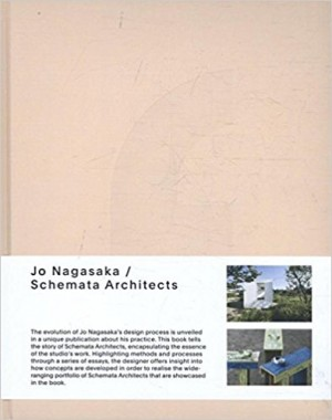 Jo Nagasaka: Schemata Architects