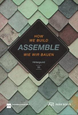 Assemble: How We Build. Hintergrund 55