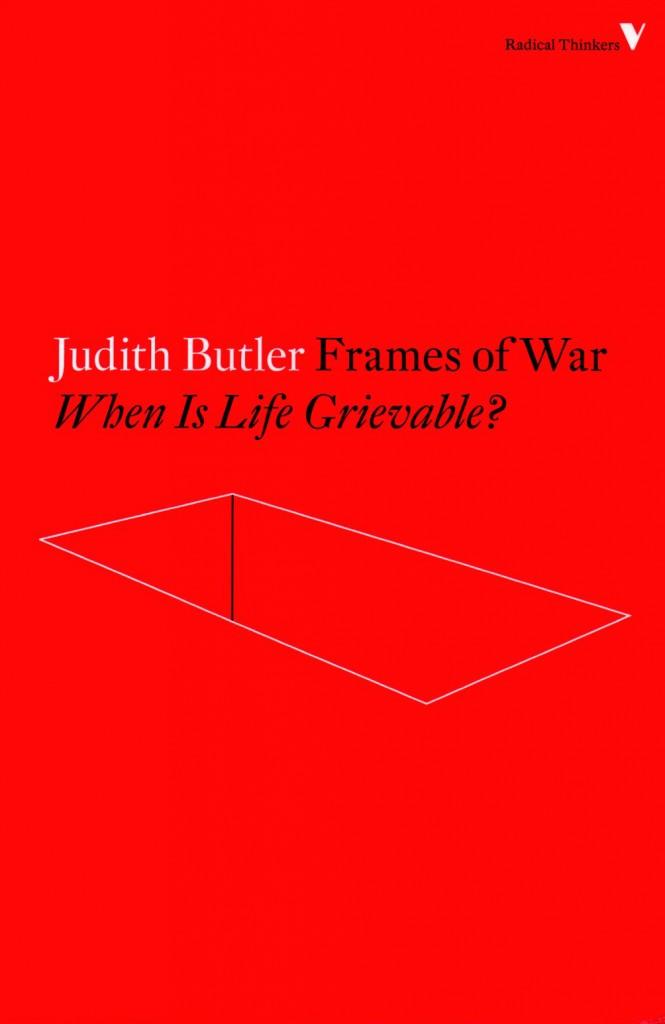 Judith Butler Frames Of War