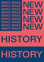 Chicago Architecture Biennial: Make New History: 2017