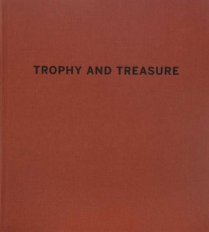 Trophy and Treasure