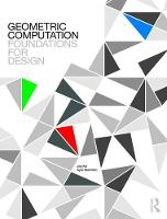 Geometric Computation: Foundations for Design