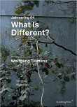 Jahresring 64: What is Different? – SIGNED