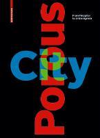 Porous City: From Metaphor to Urban Agenda