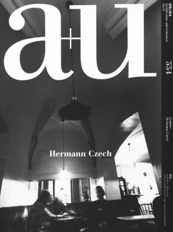 A+U 554|16:11|Hermann Czech – Out of Print