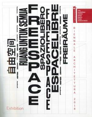 Biennale Architettura 2018. Freespace