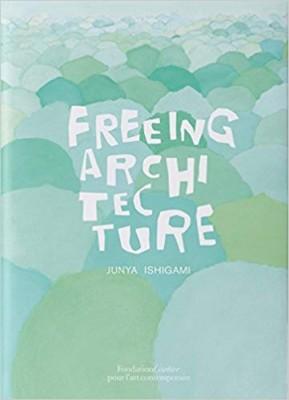Freeing Architecture: Junya Ishigami