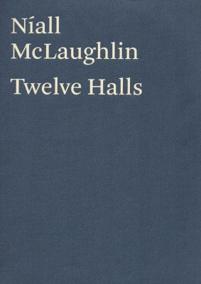 Níall McLaughlin: Twelve Halls
