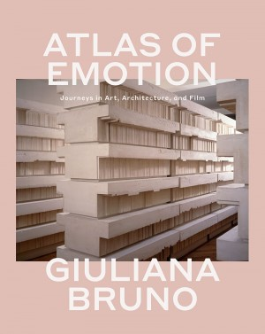 Atlas of Emotion: Journeys in Art, Architecture, and Film