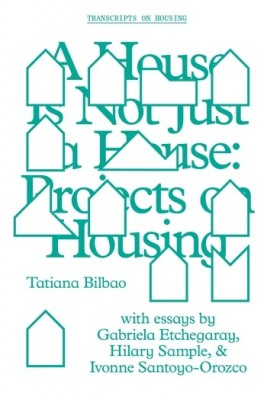A House is Not Just A House: Projects in Housing