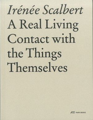 A Real Living Contact with the Things Themselves