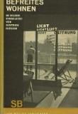 Sigfried Giedion Befreites Wohnen (Liberated Dwelling)