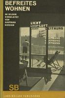 Sigfried Giedion Befreites Wohnen (Liberated Dwelling)