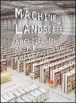 AD Machine Landscapes: Architectures of the Post-Anthropocene
