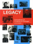Legacy: Generations of Creatives in Dialogue