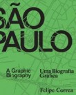 Sao Paulo: A Graphic Biography