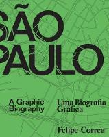 Sao Paulo: A Graphic Biography