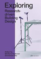 Exploring: Research-driven Building Design. Towards 2050
