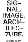 SIG-NAL. IMAGE. ARCHITECTURE