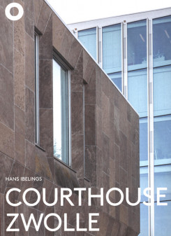 Courthouse Zwolle – Jo Kruger, Rob Hootsmans