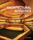 Architectural Acoustics: A guide to integrated thinking