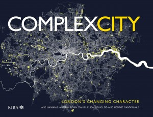 Complex City: London's Changing Character