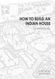How to Build an Indian House