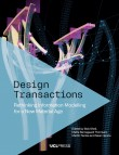 Design Transactions: Rethinking Information Modelling for a New Material Age