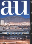 a+u 594 – 20:03 Architecture In Chile In Search Of A New Identity