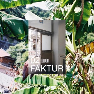 Faktur: Documents and Architecture Issue 2
