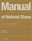 Manual of Natural Stone: A traditional material in a contemporary context