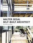 Walter Segal: Self-Built Architect