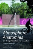 Atmosphere Anatomies: On Design, Weather and Sensation