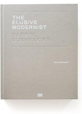 Gabriel Guevrekian: The Elusive Modernist