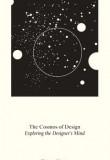 The Cosmos of Design: Exploring the Designer's Mind