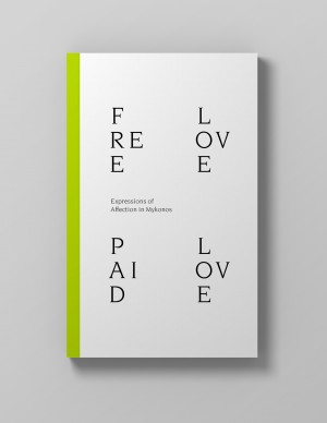 Free Love Paid Love: Expressions of Affection in Mykonos