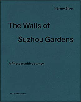 The Walls of Suzhou Gardens: A Photographic Journey