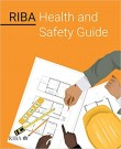 RIBA Health and Safety Guide
