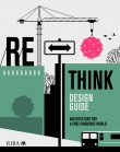 RETHINK Design Guide: Architecture for a post-pandemic world
