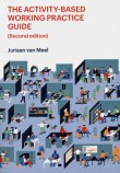 The Activity-Based Working Practice Guide (Second Edition)