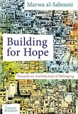 Building for Hope: Towards an Architecture of Belonging