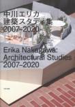Erika Nakagawa – Architectural Studies 2007-2020