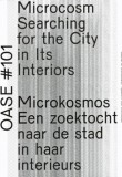 Oase 101: Microcosm – Searching For The City
